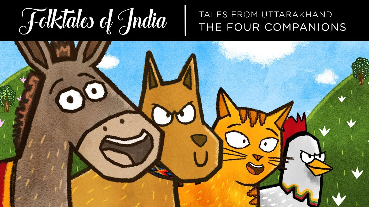 Folktales of India – Tales from Uttarakhand – The Four Companions