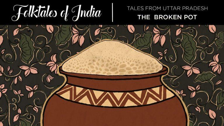Folktales of India – Tales from Uttar Pradesh – The Broken Pot