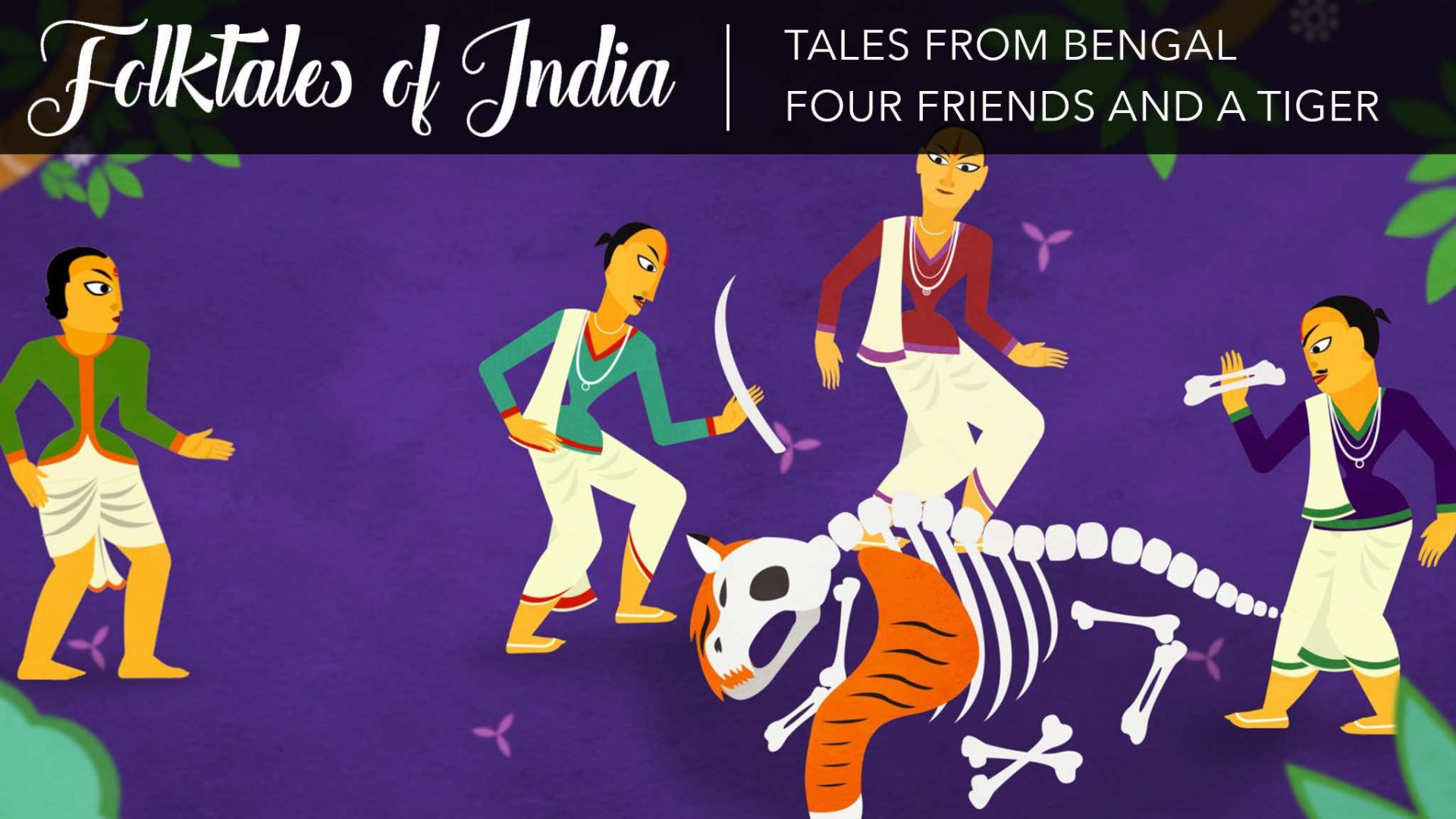 Folktales of India – Tales from Bengal – Four Friends and a Tiger