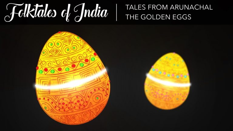 Folktales of India – Tales from Arunachal – The Golden Eggs