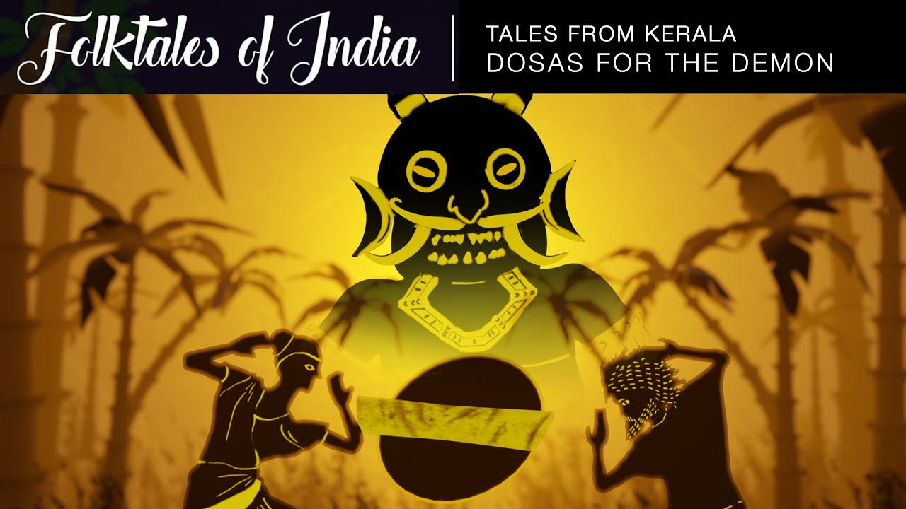 Folktales of India – Tales from Kerala – Dosas for the Demon